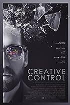 Creative Control (2015) Poster