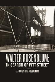 Walter Rosenblum: In Search of Pitt Street Poster