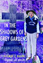 In the Shadows of Grey Gardens