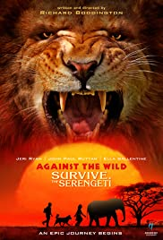 Against the Wild 2: Survive the Serengeti Poster