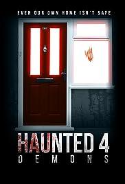 Haunted 4: Demons Poster
