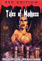 Tales of Madness