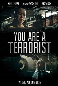 You Are a Terrorist (2013)