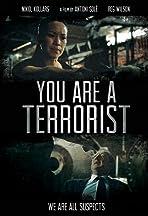 You Are a Terrorist
