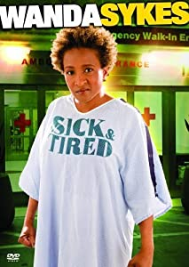 Watch free movie websites no download Wanda Sykes: Sick and Tired by Beth McCarthy-Miller [[movie]