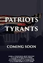 Patriots and Tyrants