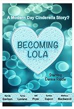 Becoming Lola