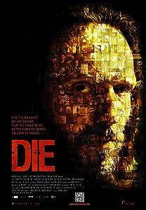 Divx adult movie downloads Die by Steven Hentges [QuadHD]