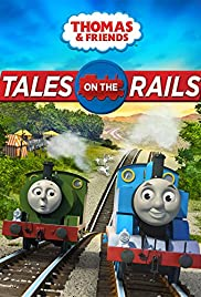 Thomas & Friends: Tales on the Rails Poster