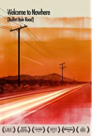 Welcome to Nowhere (Bullet Hole Road) (2012) filme kostenlos