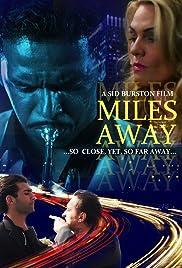Miles Away Poster