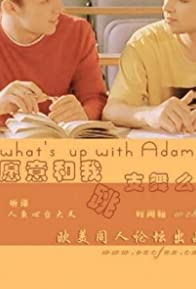 Primary photo for What's Up with Adam?