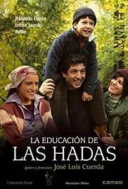 La educación de las hadas (2006) film en francais gratuit
