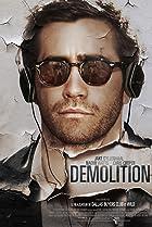 Demolition (2015) Poster