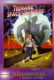 Teenage Space Vampires Poster