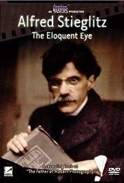 Alfred Stieglitz: The Eloquent Eye Poster