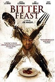 Bitter Feast (2010) 720p