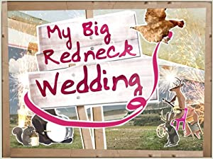 Where to stream My Big Redneck Wedding
