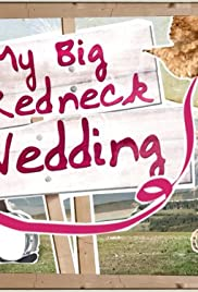 My Big Redneck Wedding Poster