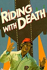 Riding with Death(1976) Poster - Movie Forum, Cast, Reviews