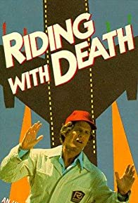 Primary photo for Riding with Death