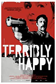 Frygtelig lykkelig (2008)