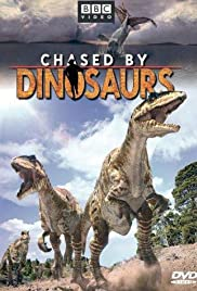 Chased by Dinosaurs Poster - TV Show Forum, Cast, Reviews
