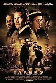 Matt Dillon, Hayden Christensen, Idris Elba, Jay Hernandez, Paul Walker, Michael Ealy, T.I., and Chris Brown in Takers (2010)