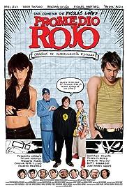 Promedio Rojo(2004) Poster - Movie Forum, Cast, Reviews