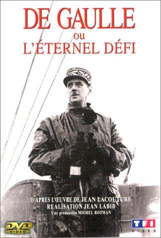De Gaulle ou l'éternel défi ((1987))