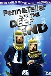 Penn & Teller: Off the Deep End (2005) Poster - TV Show Forum, Cast, Reviews