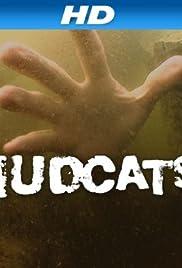 Mudcats Poster