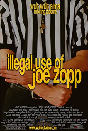 Where to stream Illegal Use of Joe Zopp