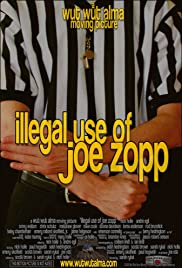 Illegal Use of Joe Zopp Poster