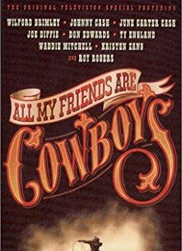 All My Friends Are Cowboys (1998)