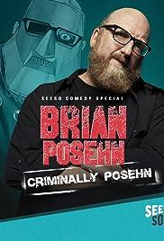 Brian Posehn: Criminally Posehn (2016) 1080p
