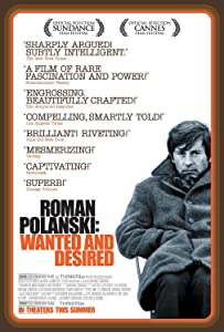 Movies clips download Roman Polanski: Wanted and Desired USA [Quad]