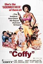 Coffy (1973) Poster - Movie Forum, Cast, Reviews