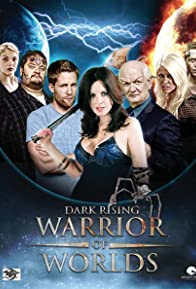 Primary photo for Dark Rising: Warrior of Worlds