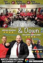 Half Time and Down
