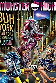 Primary photo for Monster High: Boo York, Boo York