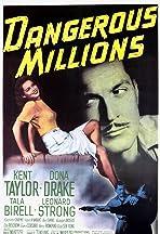 Dangerous Millions