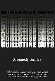 Guillotine Guys Poster