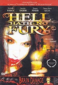 Primary photo for Hell Hath No Fury