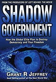 Shadow Government (2009) starring Grant Jeffrey on DVD on DVD