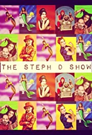 The Steph D Show Poster