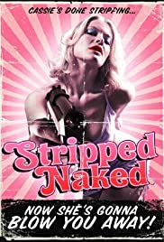 Stripped Naked (2009) Poster - Movie Forum, Cast, Reviews