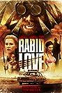 Rabid Love (2013) Poster