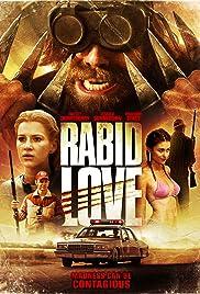 Rabid Love (2013) 720p
