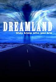 Dreamland(2007) Poster - Movie Forum, Cast, Reviews